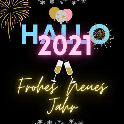 Frohes Neujahr Silvester 2021