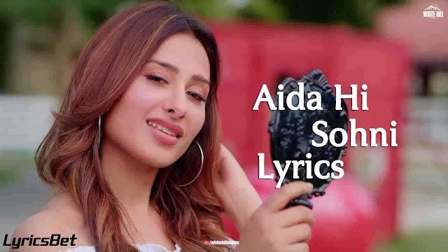 Aida Hi Sohni Lyrics