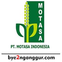 Rekrutmen Kerja PT Motasa Indonesia 2018
