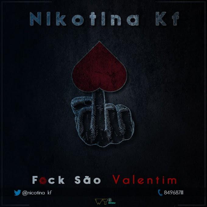 Nikotina KF - Fuck São Valentim 2
