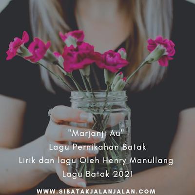 lagu pernikahan batak marjanji au oleh henry manullang chord batak viral 2021