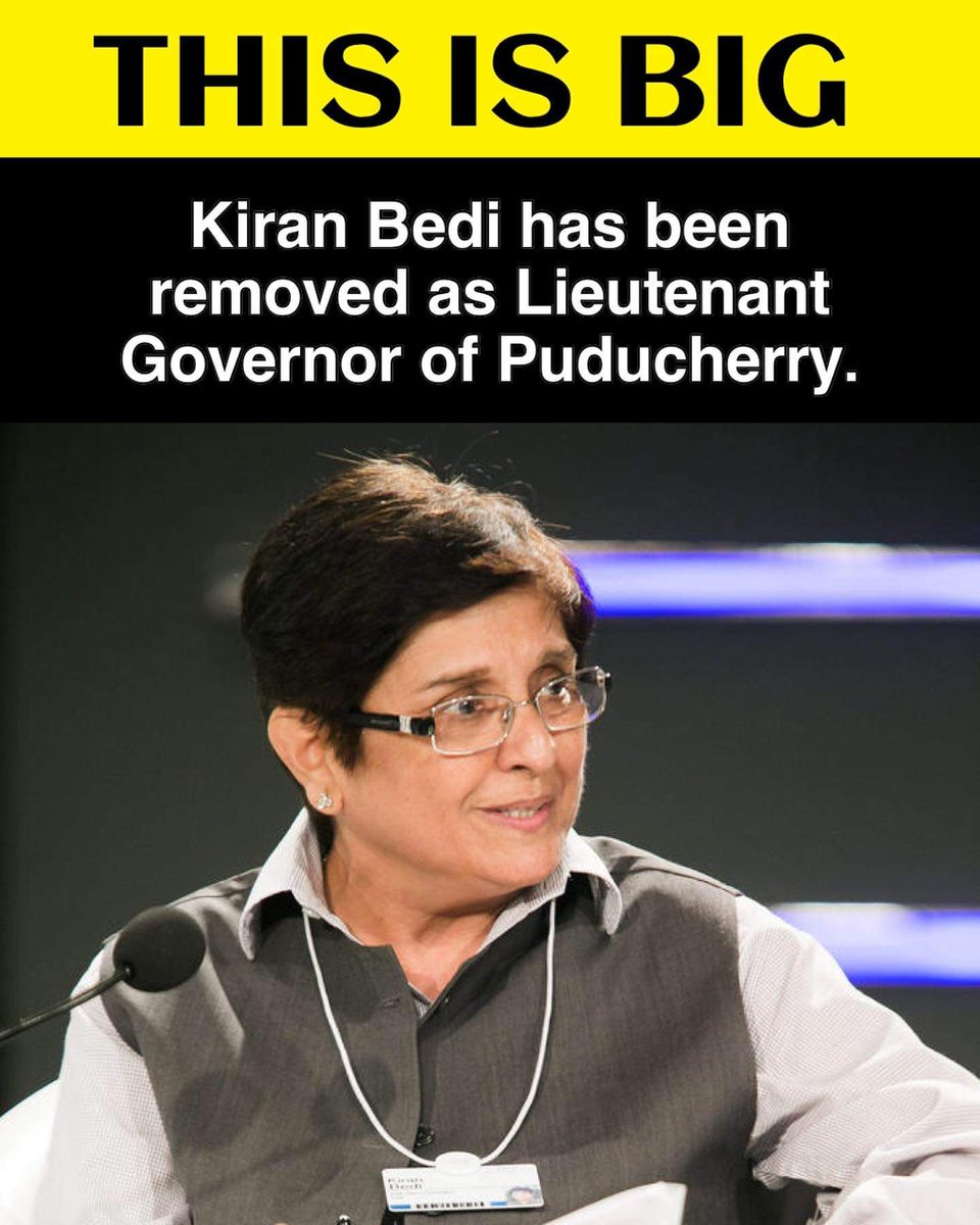 Dr. Kiran Bedi removed as the Lieutenant Governor of Puducherry