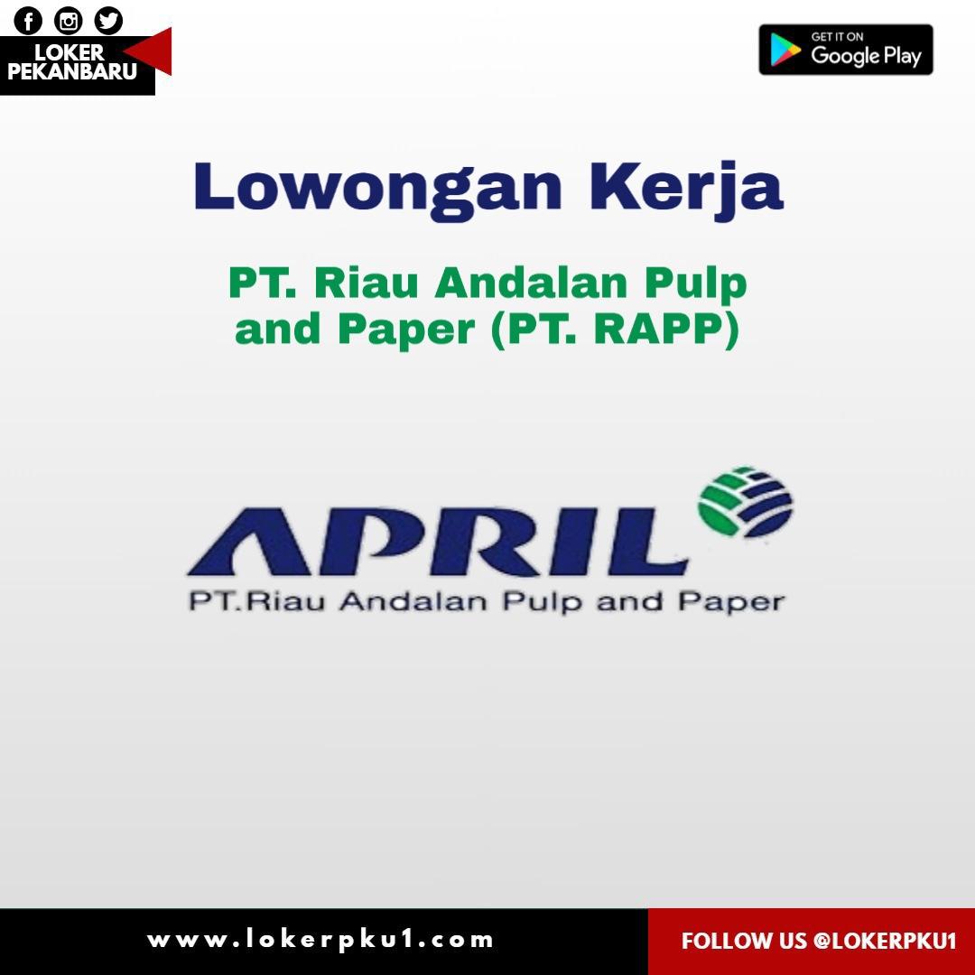 Lowongan Kerja Pt Riau Andalan Pulp And Paper Pt Rapp September 2020