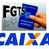 Veja o calendário de saques do FGTS divulgado pela Caixa