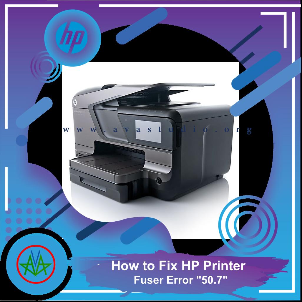 "How to fix Fuser Error ""50.7"" on HP Printer"