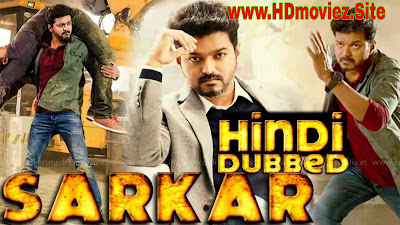 Sarkar (2019) New South Hindi Dubbed Full Movie Download Filmywap