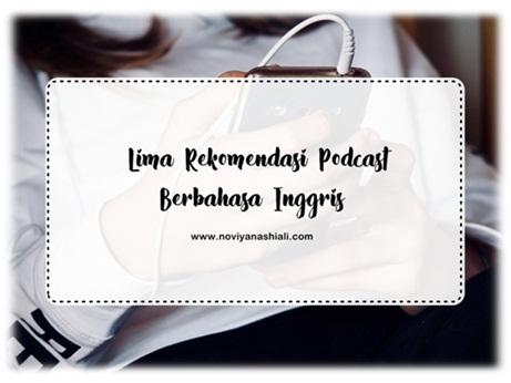 5 Rekomendasi Podcast Berbahasa Inggris