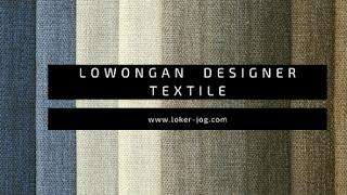 Lowongan Desainer Grafis (Designer Textile)