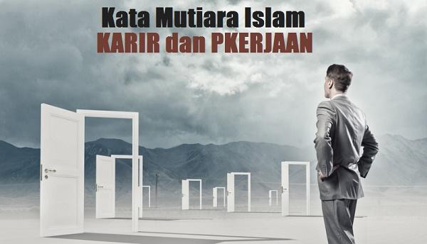 21+ Kata Mutiara Islam Tentang Karir dan Pekerjaan