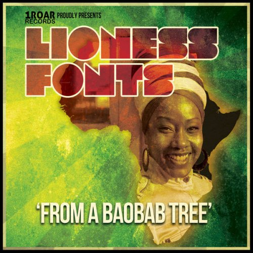 LIONESS FONTS - From a Baobab Tree (2015)
