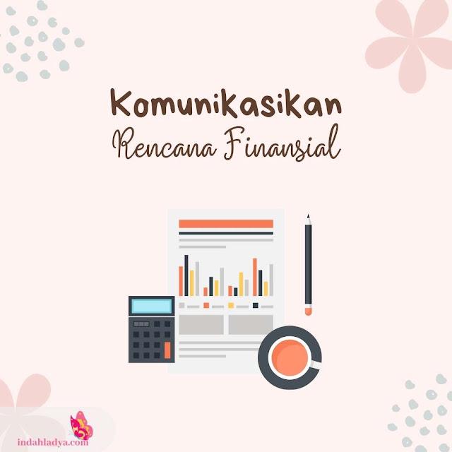 Komunikasikan Rencana Finansial