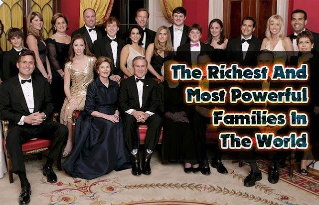 Top 10 Wealthiest family in history, their net worth and source of Income