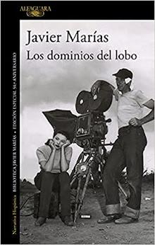 Los dominios del lobo, Javier Marías