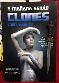 Portada del libro Y mañana serán clones, de John Varley