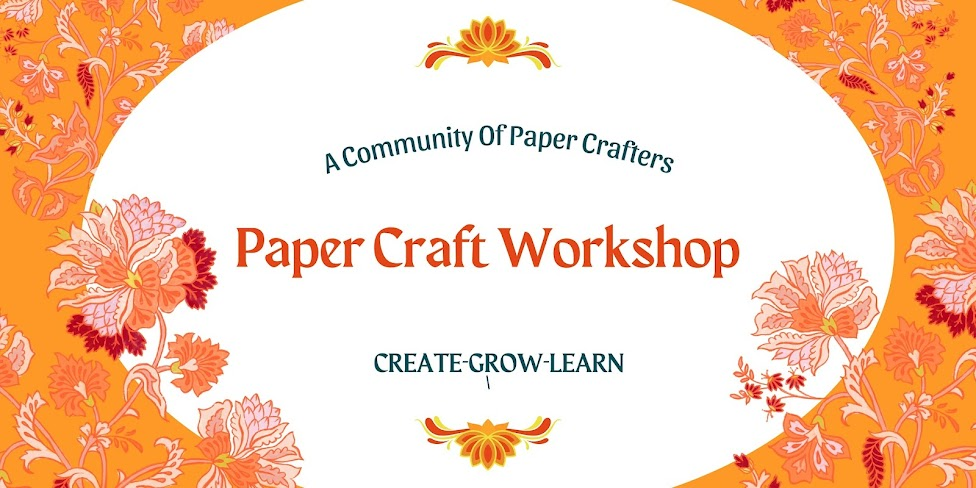 Paper Craft Workshop