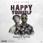 images - Dadabah ft Chief One - Happy yourself (Mixed by Mr. Lord)    9jasuperstar