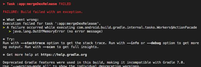 java.lang.OutOfMemoryError :app:mergeDexRelease FAILED saat Build APK di React Native