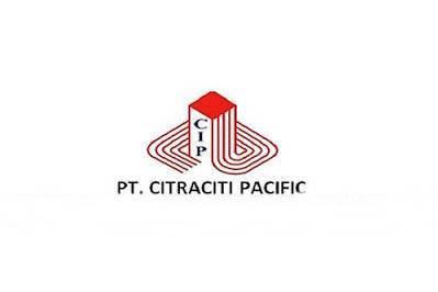 Lowongan PT. Citraciti Pacific Pekanbaru Agustus 2019