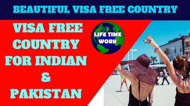 BEAUTIFUL VISA FREE COUNTRY FOR INDIAN & PAKISTAN,VISA FREE COUNTRY FOR PAKISTANI