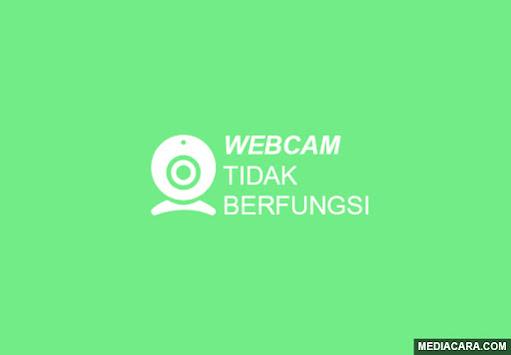 Cara mengatasi webcam yang tidak berfungsi atau error pada PC