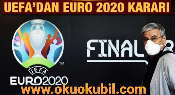 Koronavirüs Futbolu Vurdu EURO 2020 bir yıl ertelendi