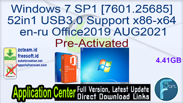 Windows 7 SP1 [7601.25685] 52in1 USB3.0 Support x86-x64 en-ru Office2019 AUG2021 Pre-Activated