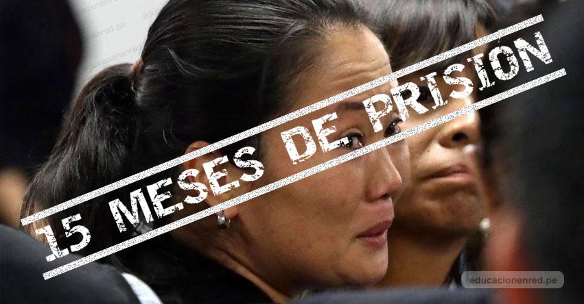 KEIKO FUJIMORI: Juez dicta 15 meses de prisión preventiva para lideresa de Fuerza Popular
