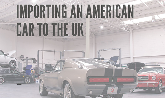 Importing An American Car To The UK #infographic