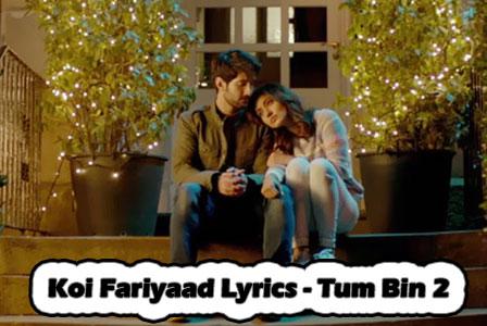 Koi Fariyaad Lyrics - Tum Bin 2 - Neha Sharma, Aditya Seal