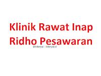 Lowongan Kerja Klinik Rawat Inap Ridho Pesawaran Terbaru