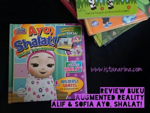 Review 'Buku Ajaib' Augmented Reality Best Seller Alif&Sofia 'Ayo, Shalat!'