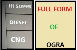 Top 10 Complete OGRA Full Forms In Oil