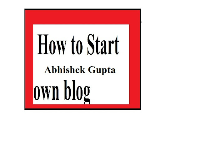 How To Start Own Blog In 2019