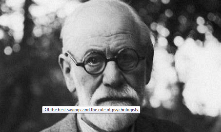 Of the best sayings and the rule of psychologists