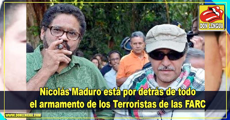 Nicolás Maduro está por detrás de todo el armamento de los Terroristas de las FARC