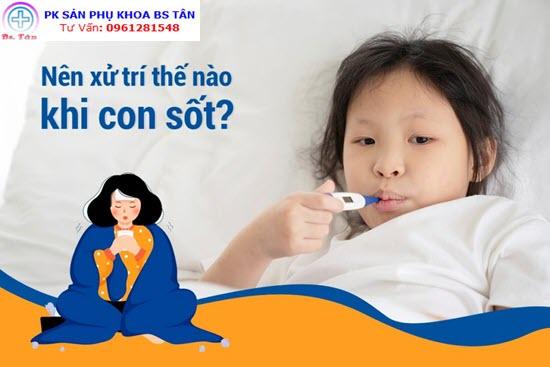 các nguyên nhân gây sốt ở trẻ