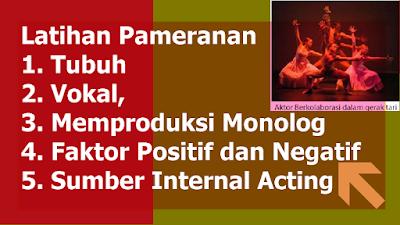 Latihan Pameranan Tubuh, Vokal, Memproduksi Monolog, Faktor Positif dan Negatif