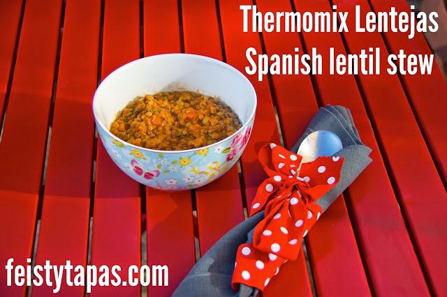 Thermomix Lentejas, Spanish Lentil Stew