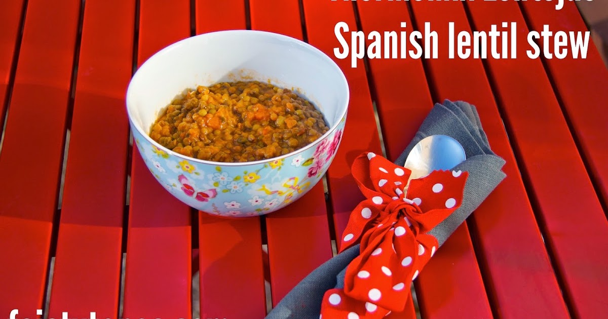 FEISTY TAPAS: Thermomix Lentejas, Spanish Lentil Stew