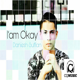 Daniesh Suffian - I'am Okay MP3