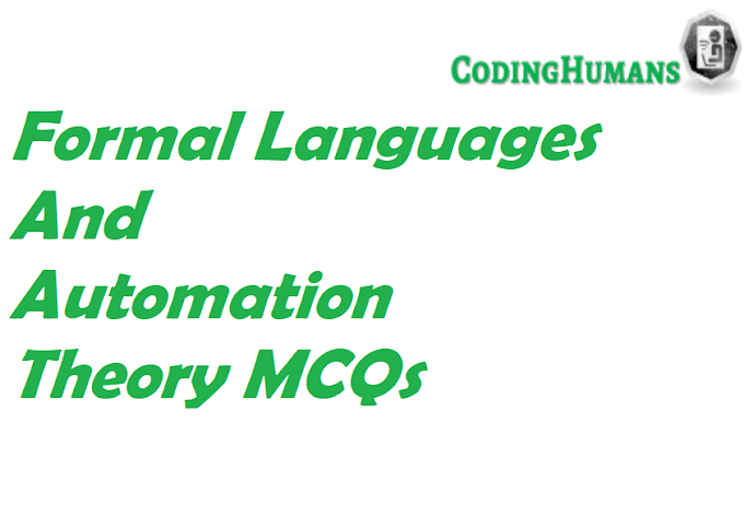 Formal Languages And Automation Theory MCQs With Answers - Set VII