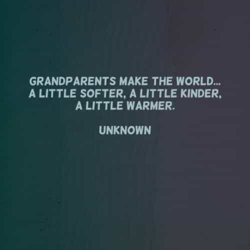 Grandparent quotes to show them they are loved