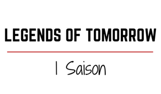 LEGENDS OF TOMORROW SAISON 1 AVIS