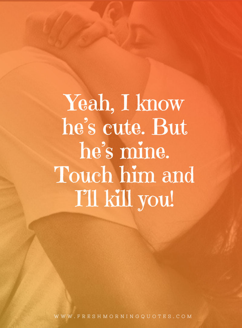 i know hes cute Unique Love Quotes