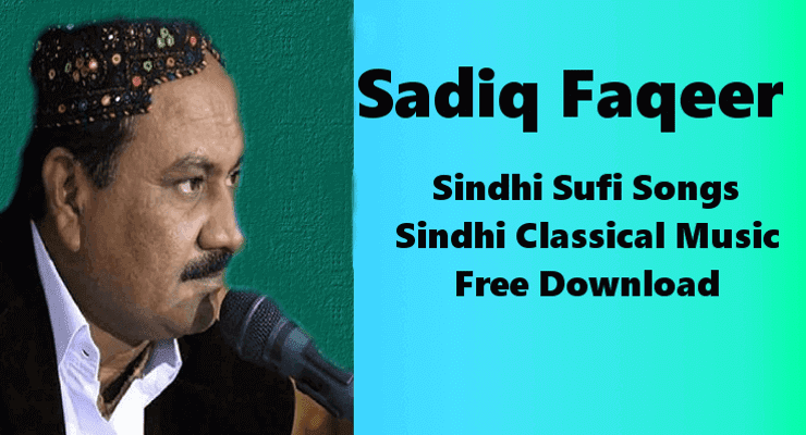 Sadiq Faqeer - Top Best 100% Free Sindhi Sufi Music Download