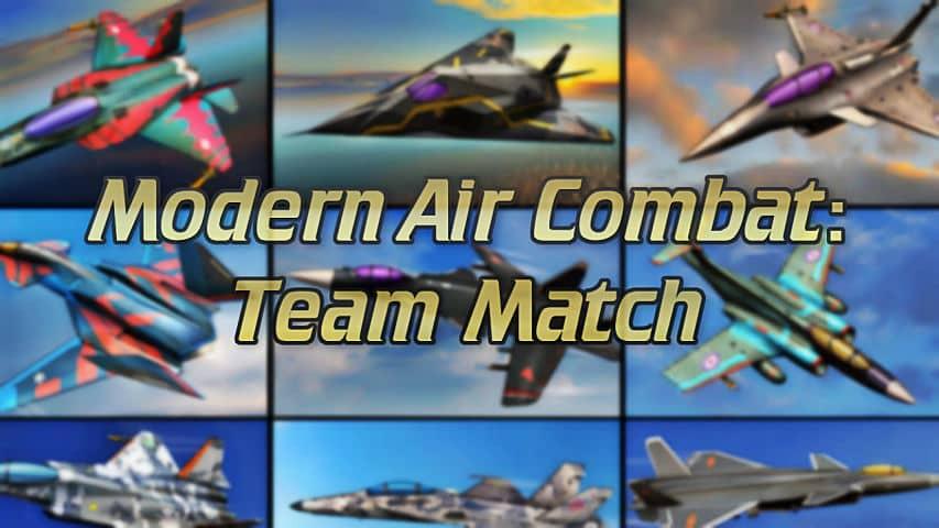 Modern Air Combat: Team Match es un juego de estrategia, de acción y guerra para Android