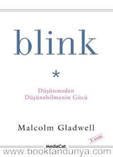Malcolm Gladwell - Blink - Düşünmeden Düşünebilmenin Gücü