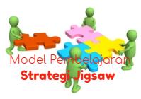 Pengertian Model Pembelajaran Jigsaw : Langkah-langkah dan ...