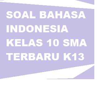 gambar soal bahasa indonesia kelas 10 k13