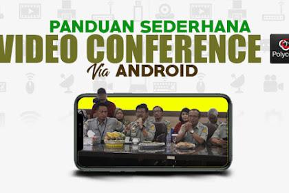 Ini Panduan Sederhana Pengoperasian Polycom di Android : Generasi Kolonial Pasti Bisa!
